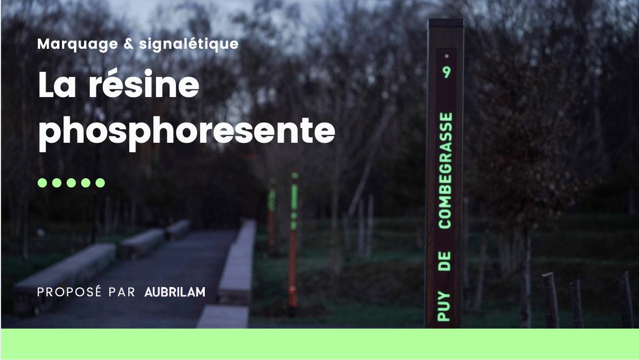Résine Phosphorescente AUBRILAM